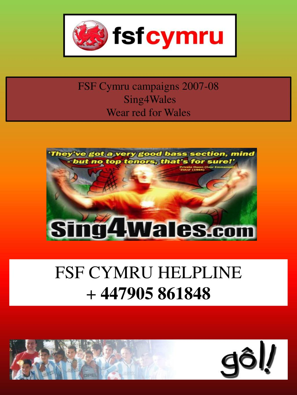 FSF Cymru campaigns 2007-08
