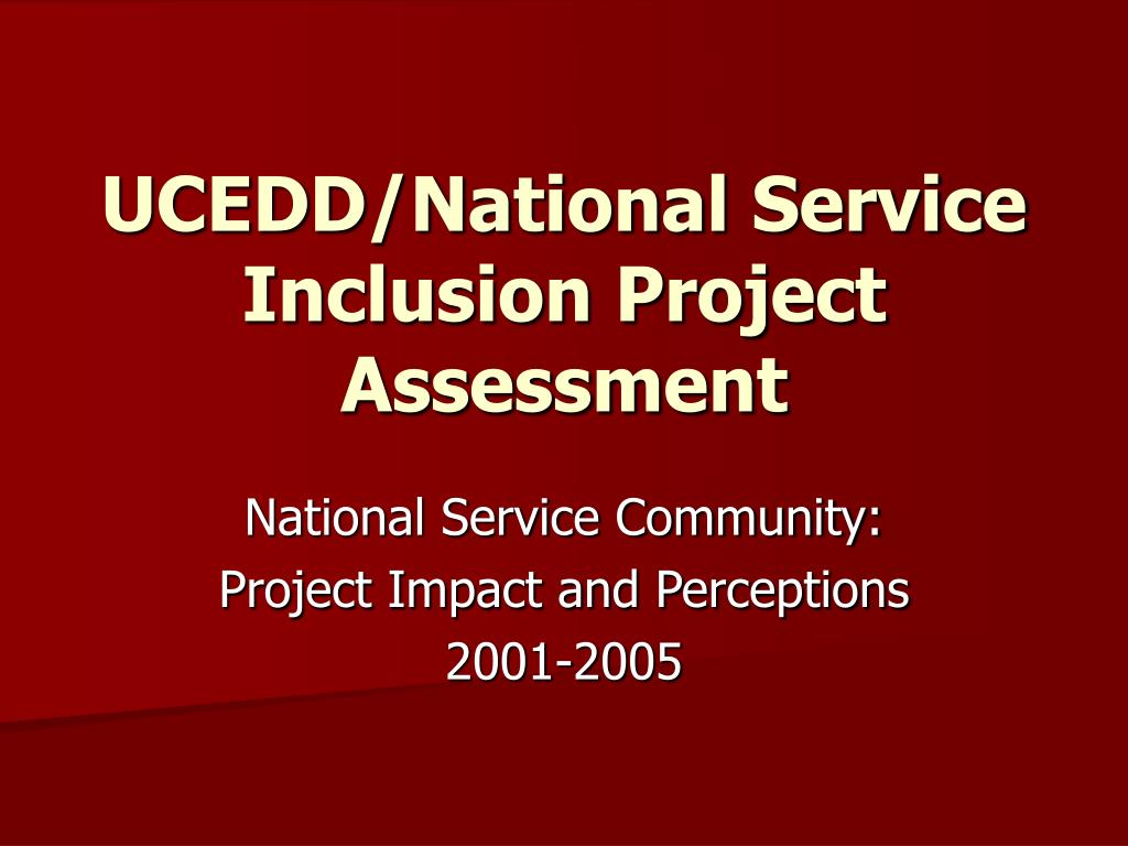 ucedd national service inclusion project assessment l.