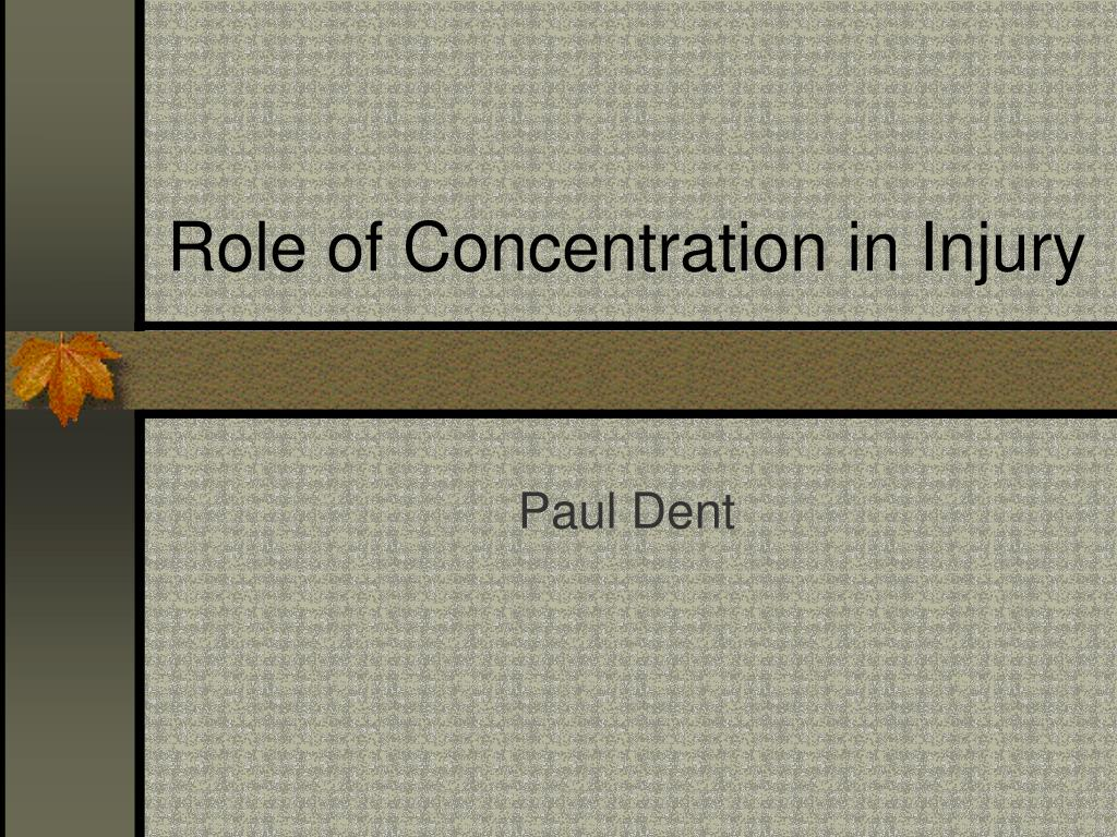 role of concentration in injury l.