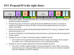 fcc proposal 3 is the right choice