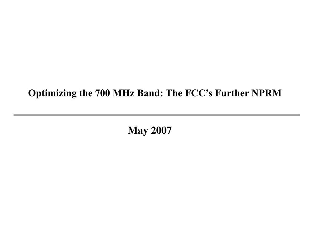 optimizing the 700 mhz band the fcc s further nprm l.
