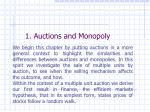 1 auctions and monopoly