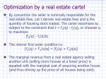 optimization by a real estate cartel
