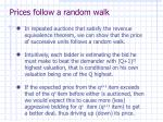 prices follow a random walk