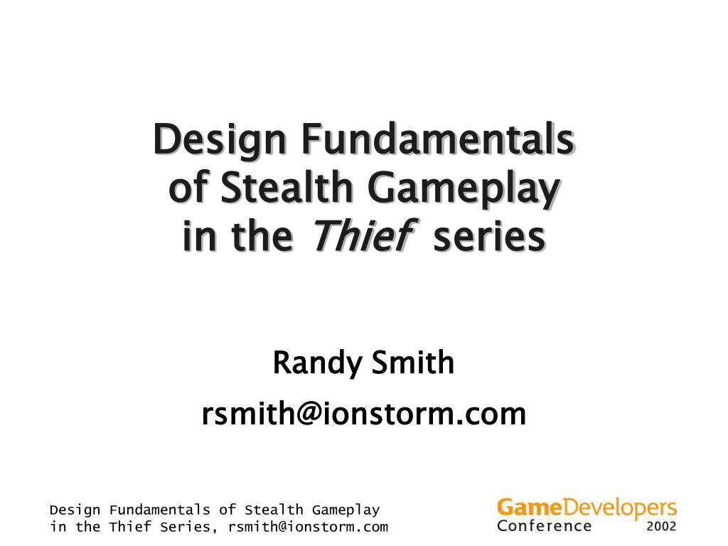 design fundamentals of stealth gameplay in the thief series l.