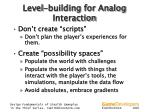 level building for analog interaction