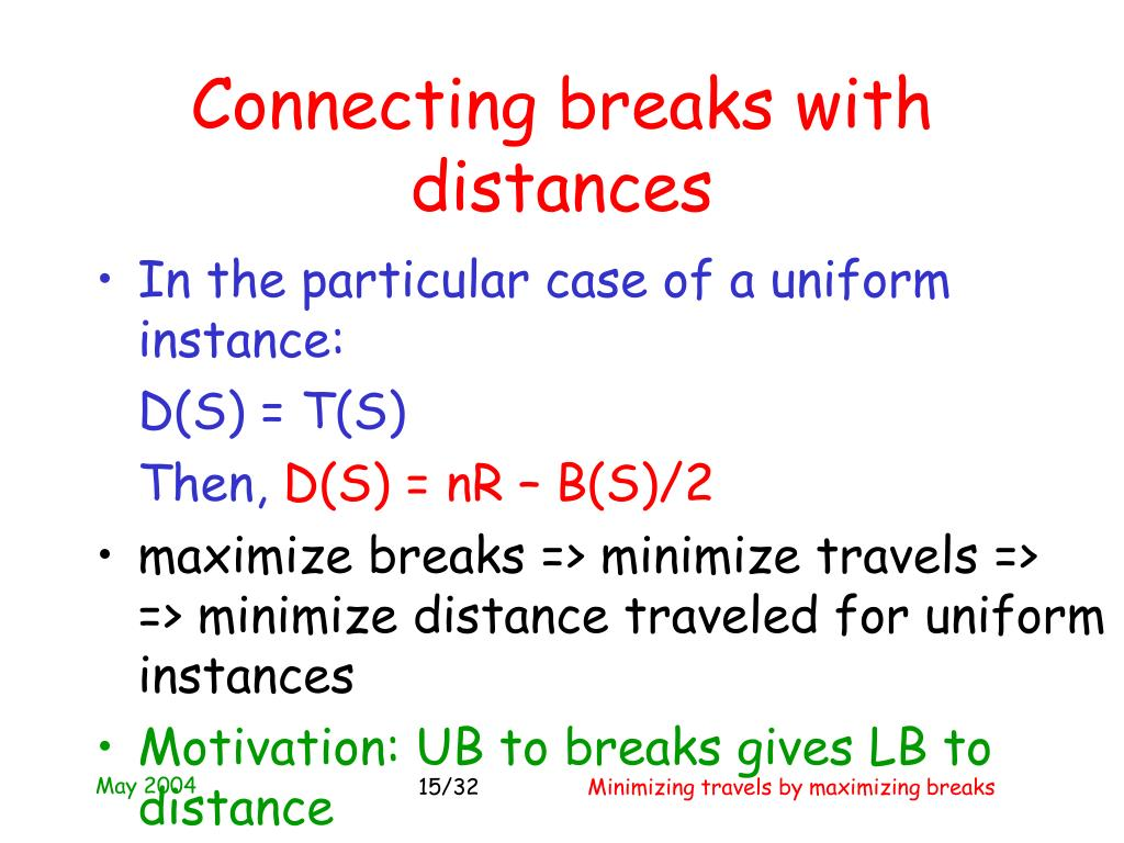 Connecting breaks with distances