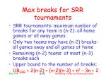 max breaks for srr tournaments