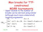 max breaks for ttp constrained mdrr tournaments26