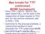 max breaks for ttp constrained mdrr tournaments27