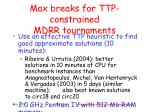 max breaks for ttp constrained mdrr tournaments28