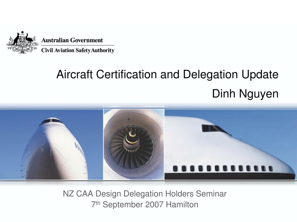 aircraft certification and delegation update dinh nguyen l.