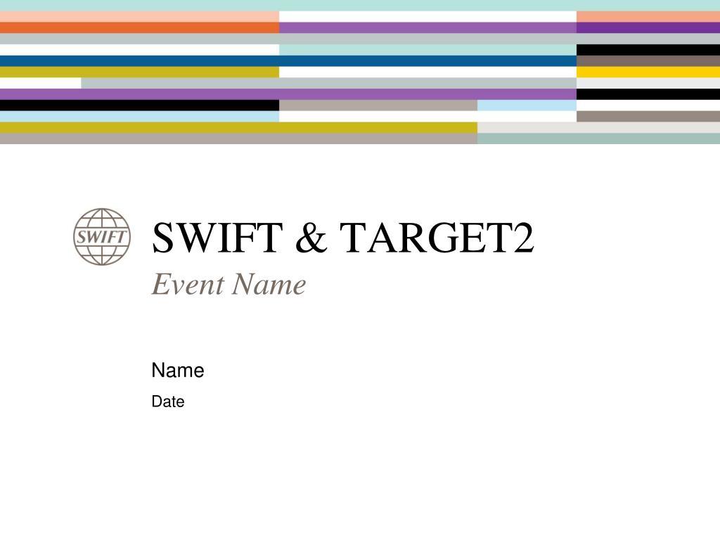 swift target2 l.