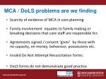 mca dols problems are we finding
