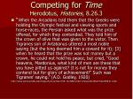 competing for time herodotus histories 8 26 3
