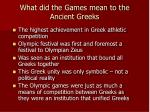 what did the games mean to the ancient greeks