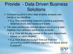 provide data driven business solutions