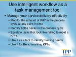 use intelligent workflow as a task management tool