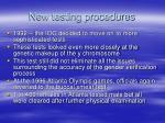 new testing procedures