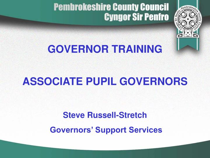 governor training associate pupil governors n.
