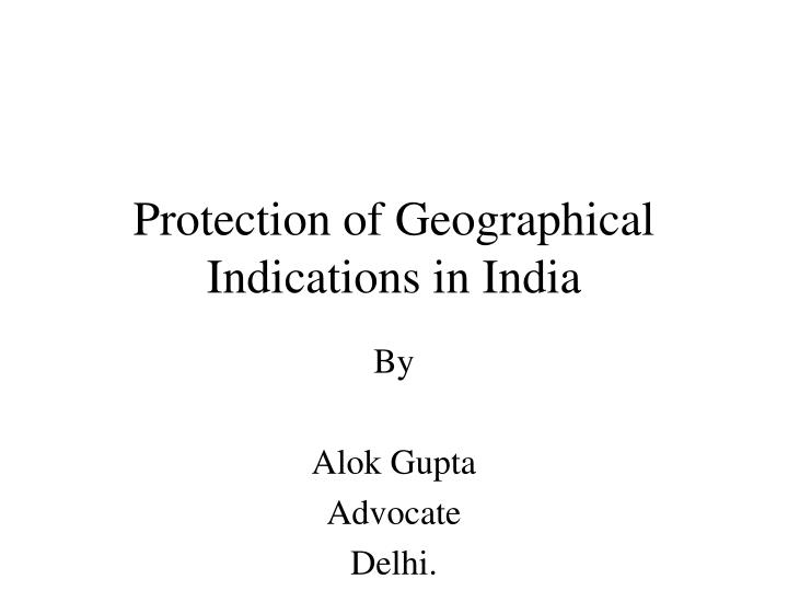 protection of geographical indications in india n.