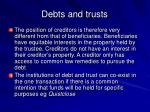 debts and trusts