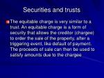 securities and trusts18