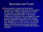 securities and trusts20