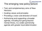 the emerging new policy picture