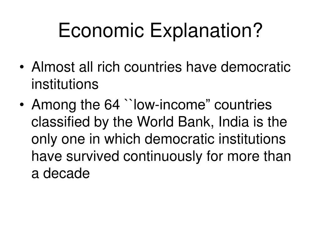 Economic Explanation?