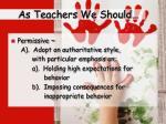 as teachers we should2