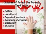 children of permissive parents tend to be