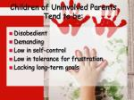 children of uninvolved parents tend to be