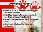 uninvolved parents