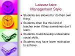 laissez faire management style10
