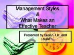 management styles what makes an effective teacher