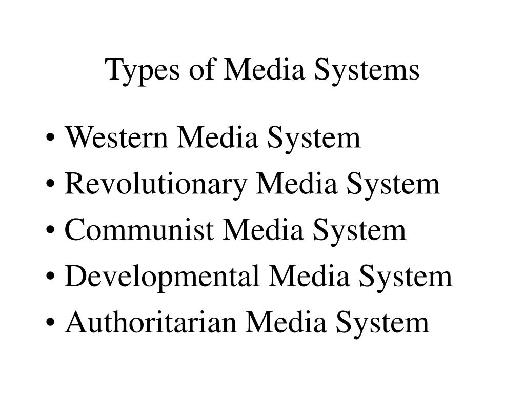 types of media systems l.