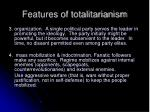 features of totalitarianism6