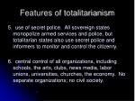 features of totalitarianism7