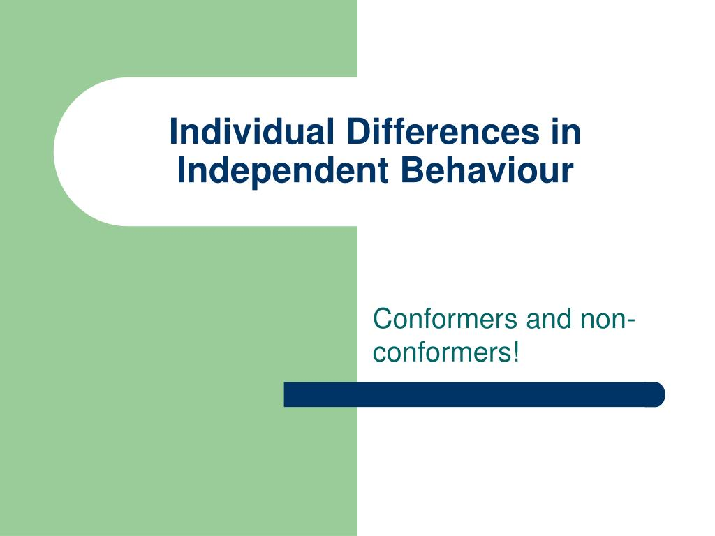 individual differences in independent behaviour l.