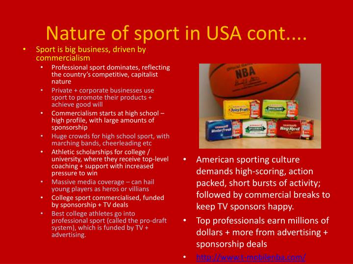 Nature of sport in USA cont....