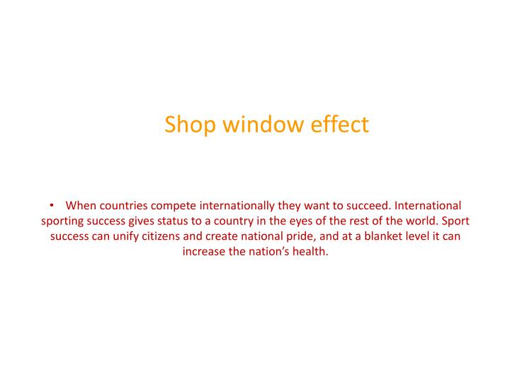 Shop window effect