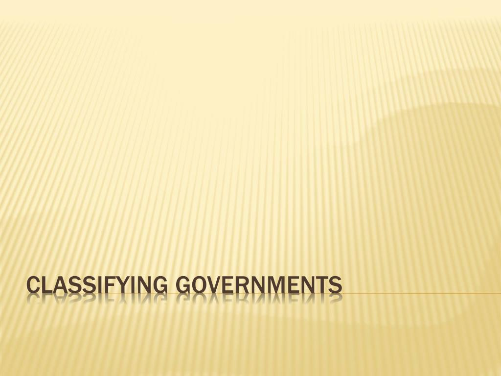 classifying governments l.