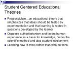 student centered educational theories