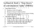 lofland stark s step theory of conversion to cults nrms