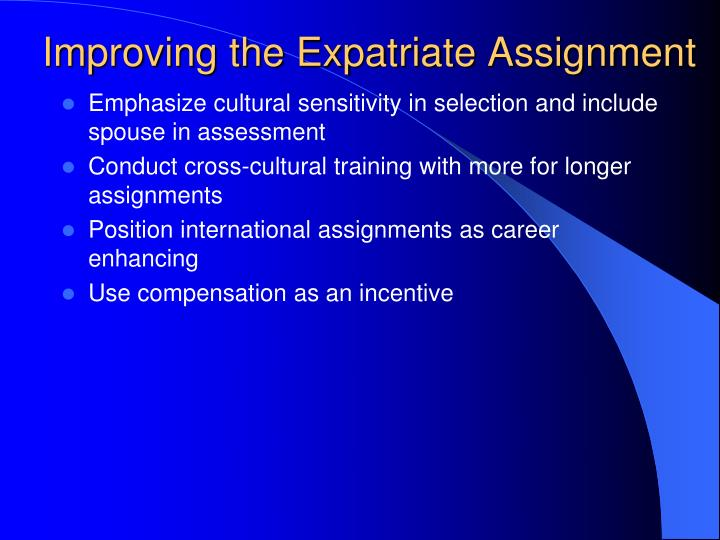 Improving the Expatriate Assignment