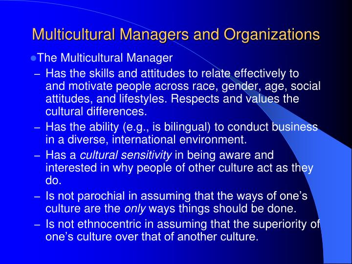 Multicultural Managers and Organizations