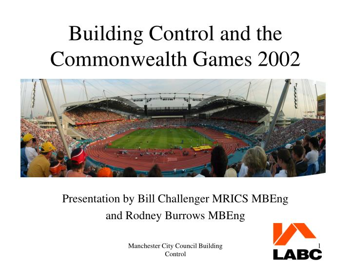 Building control and the commonwealth games 2002