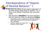 interdependence of aspects of parental behavior 1