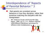 interdependence of aspects of parental behavior 3